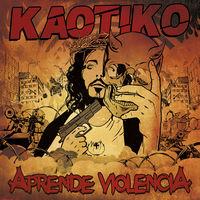 Aprende Violencia - Kaotiko