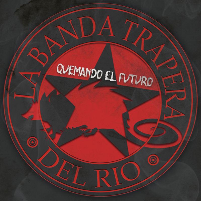 (lp) Quemando El Futuro - La Banda Trapera Del Rio