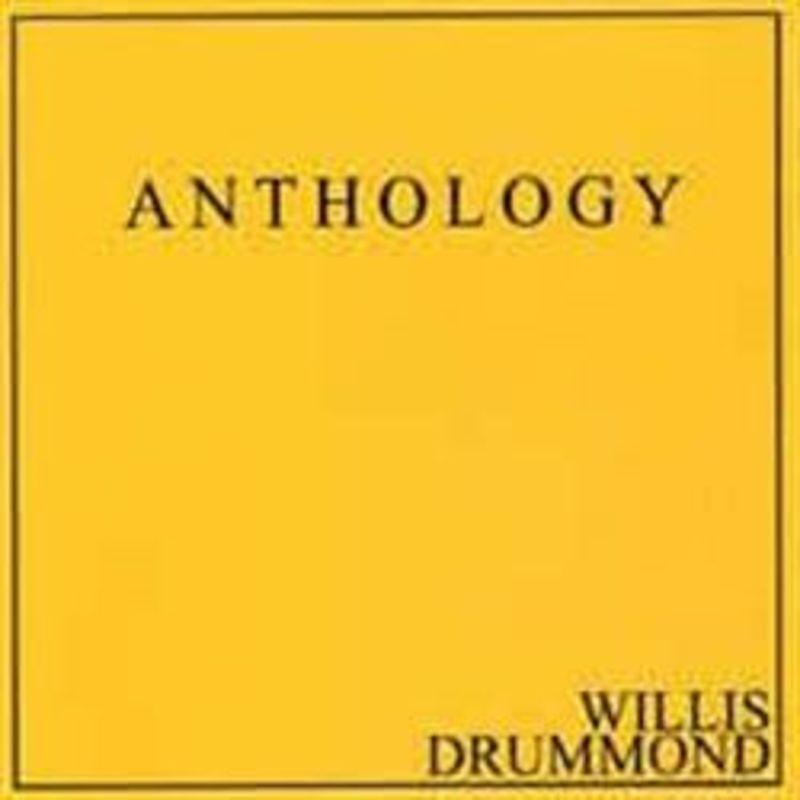 Anthology - Willis Drummond