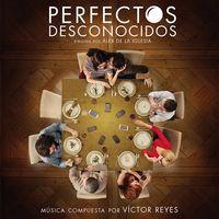 PERFECTOS DESCONOCIDOS (B. S. O. )