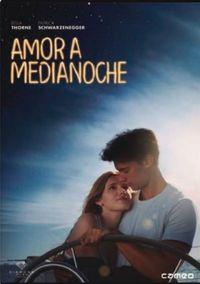 AMOR A MEDIA NOCHE (DVD) * BELLA THORME, PATRICK SCHWARZENEGGER