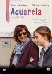 ACUARELA (DVD) * VALERIA GOLINO, ADRIANA GIANNINI