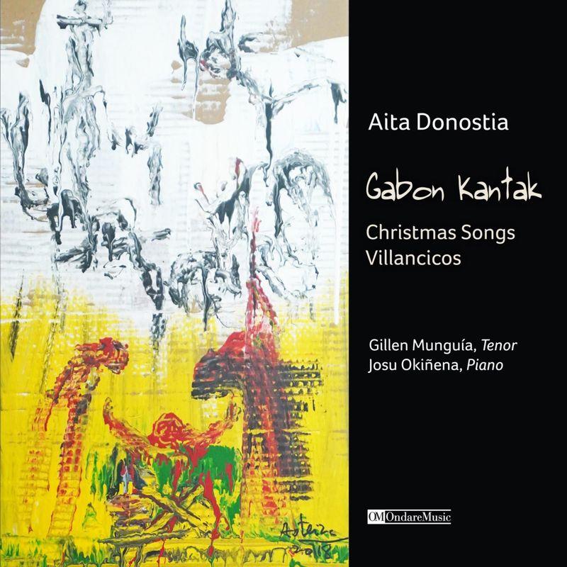 AITA DONOSTIA: GABON KANTAK * GILLEN MUNGUIA / JOSU OKIÑENA