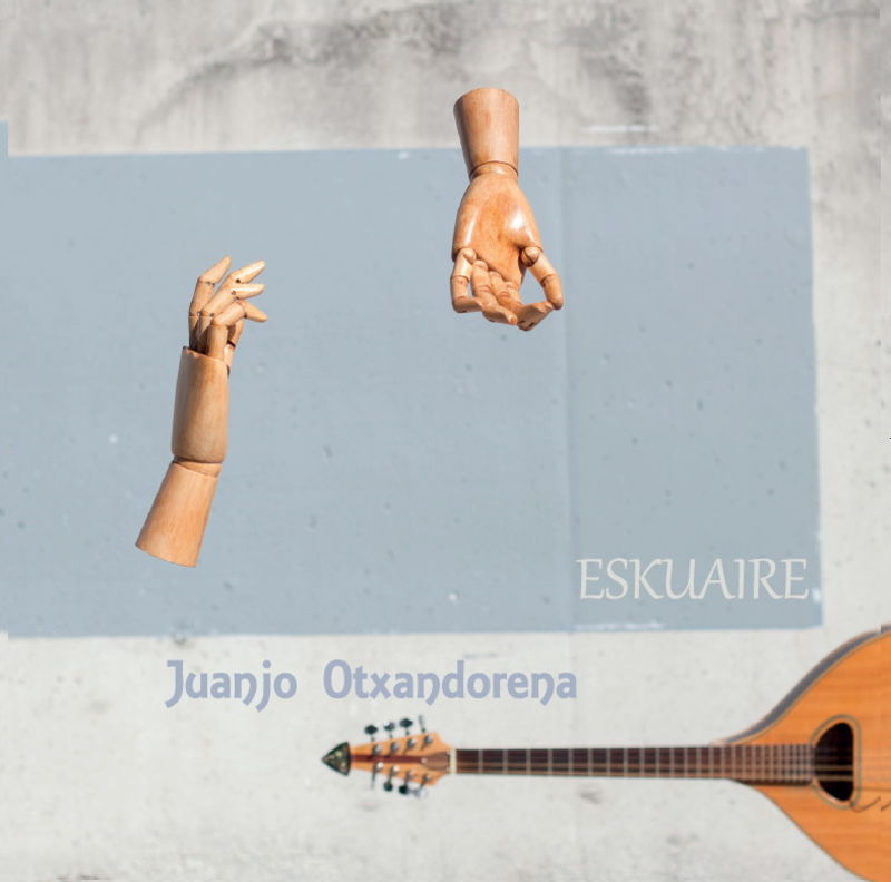 Eskuaire - Juanjo Otxandorena