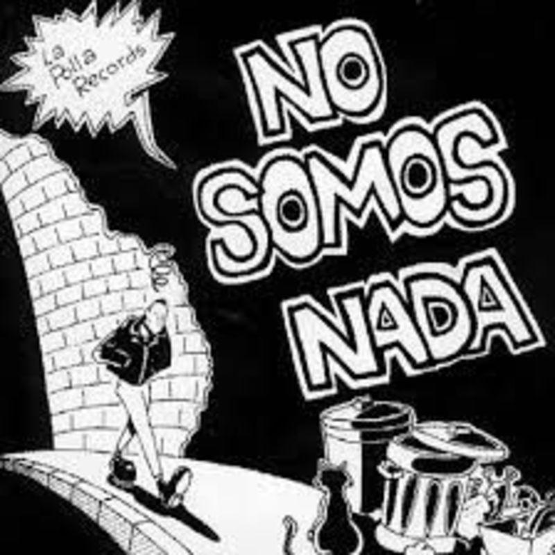 No Somos Nada - La Polla Records