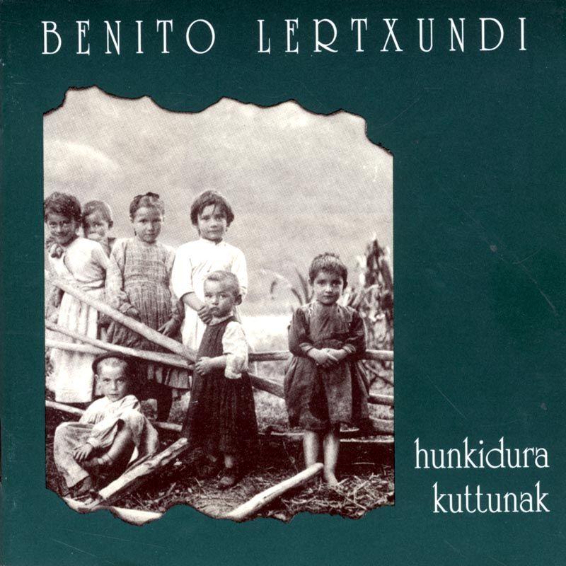 hunkidura kuttunak (ii) 3 - Benito Lertxundi