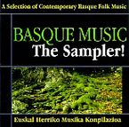 BASQUE MUSIC, THE SAMPLER! (EUSKAL HERRIKO MUSIKA)