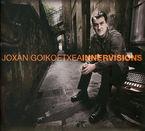 Joxan Goikoetxea * Innervisions - Joxan Goikoetxea