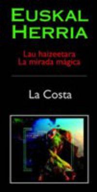 (VIDEO) EUSKAL HERRIA 1-2 MIRADA MAGICA - LA COSTA