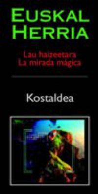 (BIDEOA) EUSKAL HERRIA 1-2 LAU HAIZEETARA - KOSTALDEA