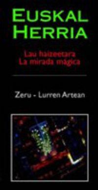 (BIDEOA) EUSKAL HERRIA 3-4 LAU HAIZEETARA - ZERU-LURREN ARTEAN