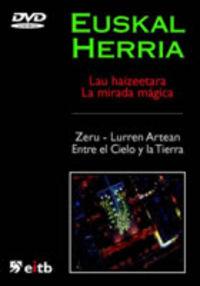 (dvd) Mirada Magica 3-4 Zeru-Lurren Artean / Entre El Cielo Y La Tierra -