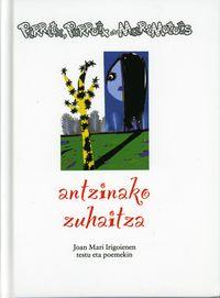 (LIB+CD) ANTZINAKO ZUHAITZA - PIRRITX, PORROTX ETA MARIMOTOTS