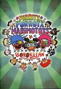 (dvd) Borobilean - Pirritx, Porrotx Eta Marimotots - Pirritx Porrotx Eta Marimotots