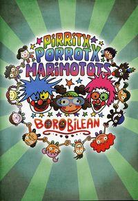(DVD) BOROBILEAN - PIRRITX, PORROTX ETA MARIMOTOTS
