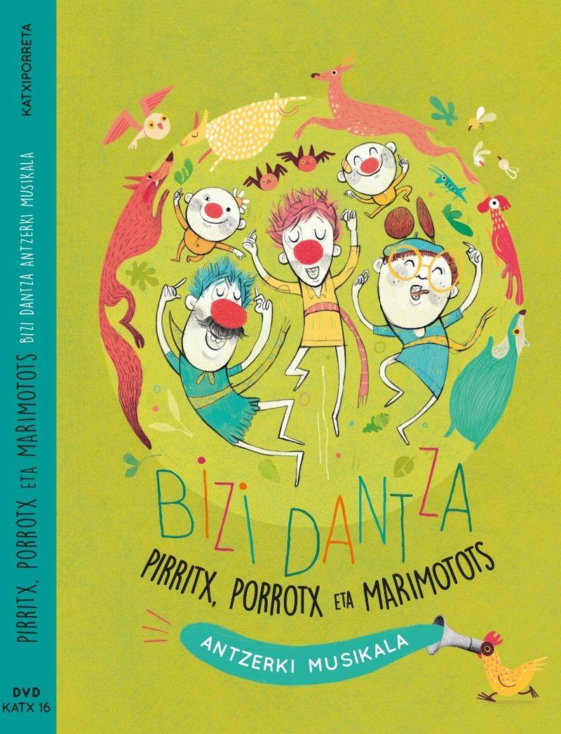 (DVD) BIZI DANTZA - PIRRITX, PORROTX ETA MARIMOTOTS