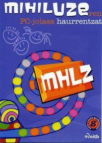 (CD-ROM) MIHILUZE JOLASA (HAURRENTZAT)
