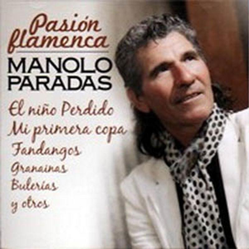Pasion Flamenca - Manolo Paradas