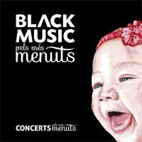 BLACK MUSIC PELS MES MENUTS
