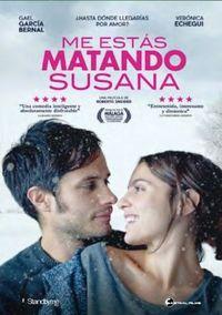 ME ESTAS MATANDO SUSANA (DVD) * GAEL GARCIA BERNAL, VERONICA ECHEGUI