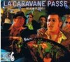 LA CARAVANE PASSE (DIGIPACK)