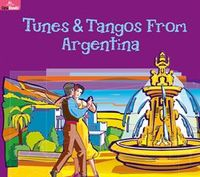 TUNES & TANGOS FROM ARGENTINA