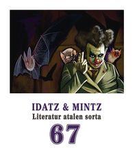 IDATZ & MINTZ 67 - LITERATUR ATALEN SORTA
