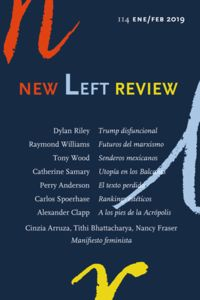NEW LEFT REVIEW 114 ENERO / FEBRERO 2019