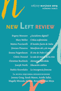 New Left Review 116 / 117 Mayo / Agosto 2019 - Aa. Vv.