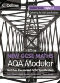 NEW GCSE MATHS - AQA MODULAR STUDENT BOOK HIGHER 2