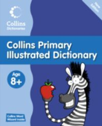 COLLINS PRIMARY ILLUSTRATED DICTIONARY (PB)