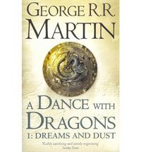SONG OF ICE AND FIRE 5 - A DANCE WITH DRAGONS PART I - DREAMS AND DUST