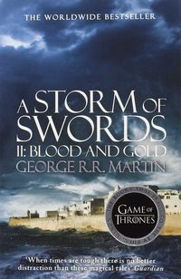 A Storm Of Swords Part 2 - Blood And Gold - George R. R. Martin