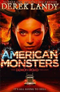 DEMON ROAD, THE - AMERICAN MONSTERS