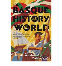 Basque History Of The World, The (rust) - Mark Kurlansky