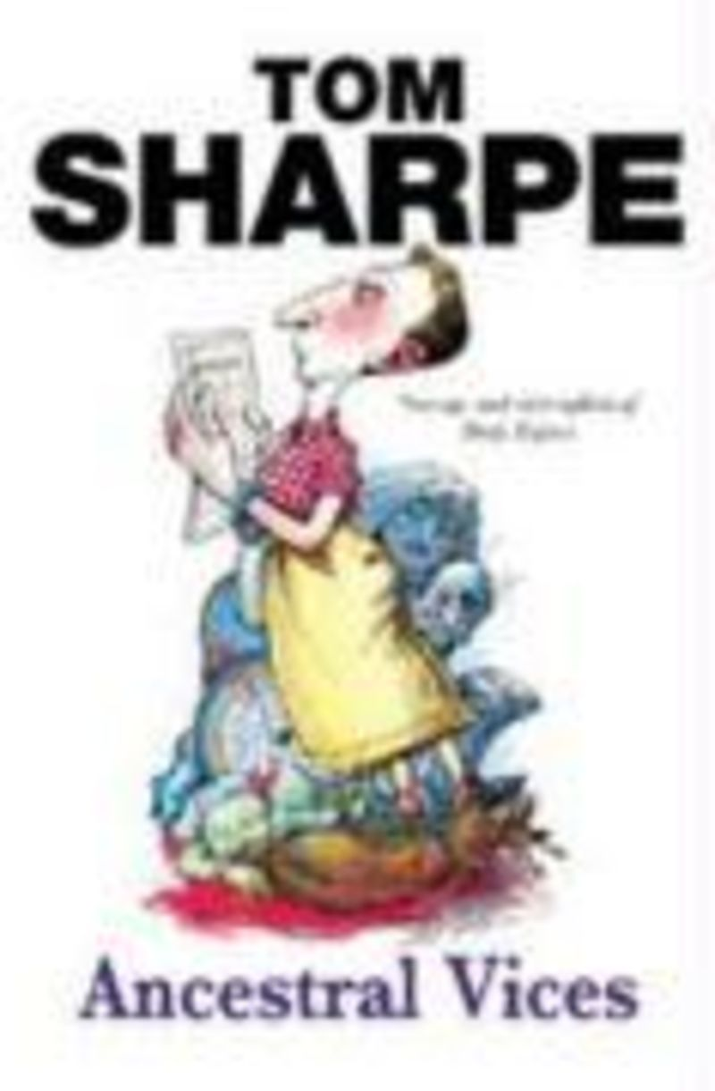Ancestral Vices - Tom Sharpe