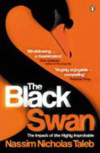 Black Swan, The - Nicholas Taleb Nassim