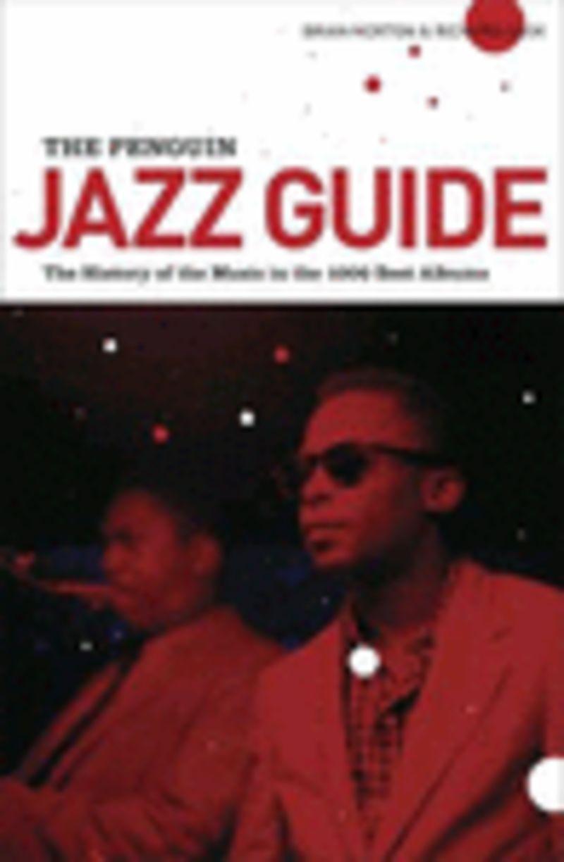 PENGUIN JAZZ GUIDE 1000 BEST ALBUMS