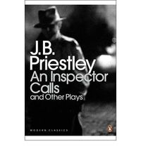 Inspector Calls And Others Plays, An - J. B. Priestley