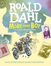 More About Boy - Tales Of Childhood - Roahl Dahl