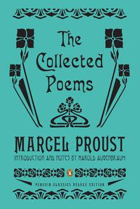 COLLECTED POEMS, THE (MARCEL PROUST) (HARDBACK)