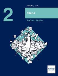 Bach 2 - Fisica - Inicia Dual - Aa. Vv.