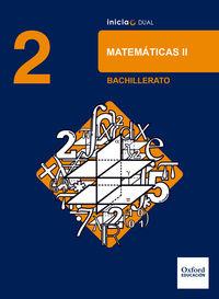 Bach 2 - Matematicas (cc. Nn. ) - Inicia Dual - Aa. Vv.