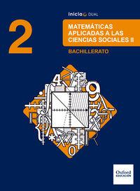 BACH 2 - MATEMATICAS (CC. SS. ) - INICIA DUAL
