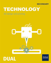 ESO 1 - TECHNOLOGY - 3D DESING AND PRINTING - INICIA DUAL