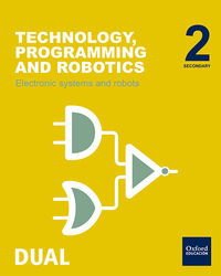 ESO 2 - TECHNOLOGY, PROGRAMMING AND ROBOTICS - ELECTRONIC SYSTEMS AND ROBOTS - INICIA DUAL (MAD)
