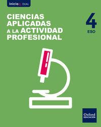 eso 4 - ciencias aplicadas a la actividad profesional inicia dual - Aa. Vv.