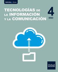 ESO 4 - TECNOLOGIAS DE LA INFORMACION Y LA COMUNICACION - INICIA DUAL