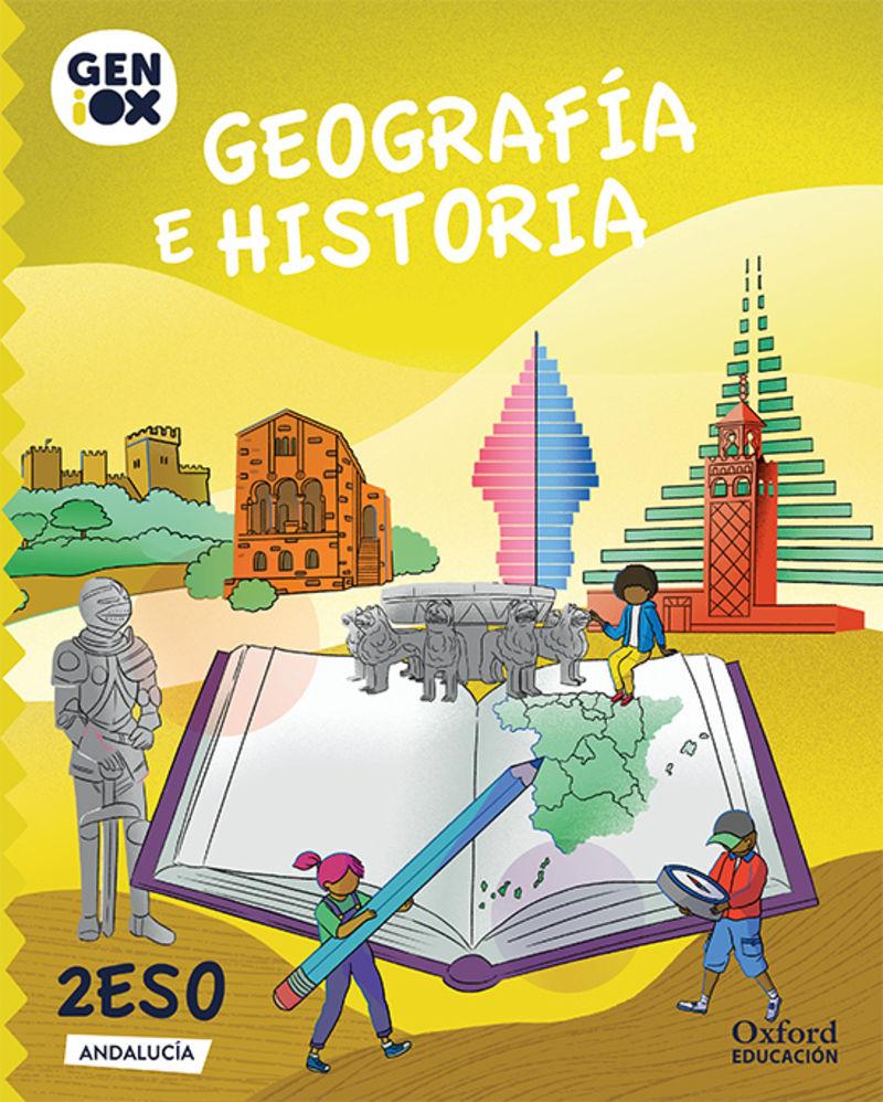 ESO 2 - GEOGRAFIA E HISTORIA (AND) GENIOX