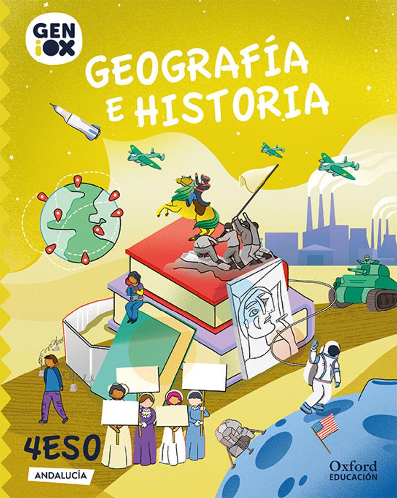 ESO 4 - GEOGRAFIA E HISTORIA (AND) GENIOX